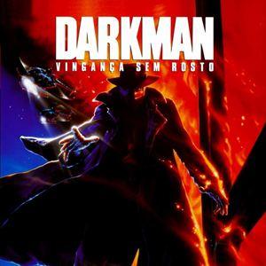 Poster do filme Darkman - Vingança Sem Rosto