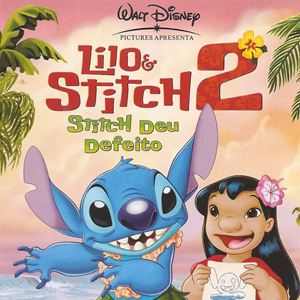 Poster do filme Lilo & Stitch 2: Stitch Deu Defeito