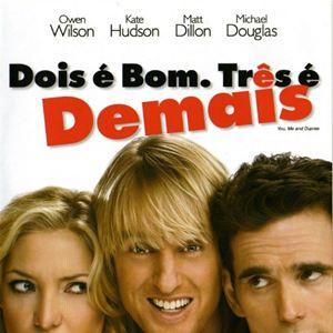 Poster do filme Dois é Bom, Três é Demais