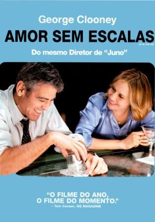 Amor Sem Escalas - Filme 2009 - AdoroCinema