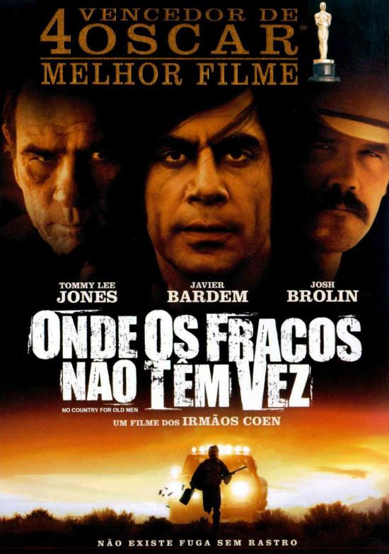 Poster do filme Onde os Fracos Não Têm Vez