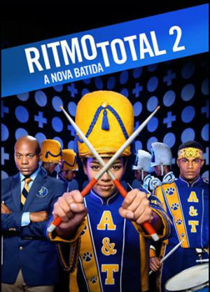 Poster do filme Ritmo Total 2: A Nova Batida