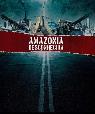 Poster do filme Amazônia Desconhecida