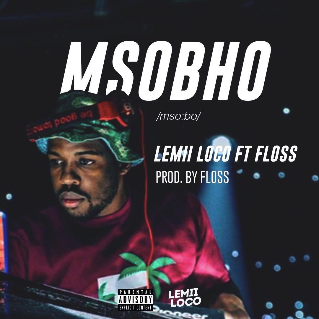 "Lehoko releases his debut single ""Msobho"""