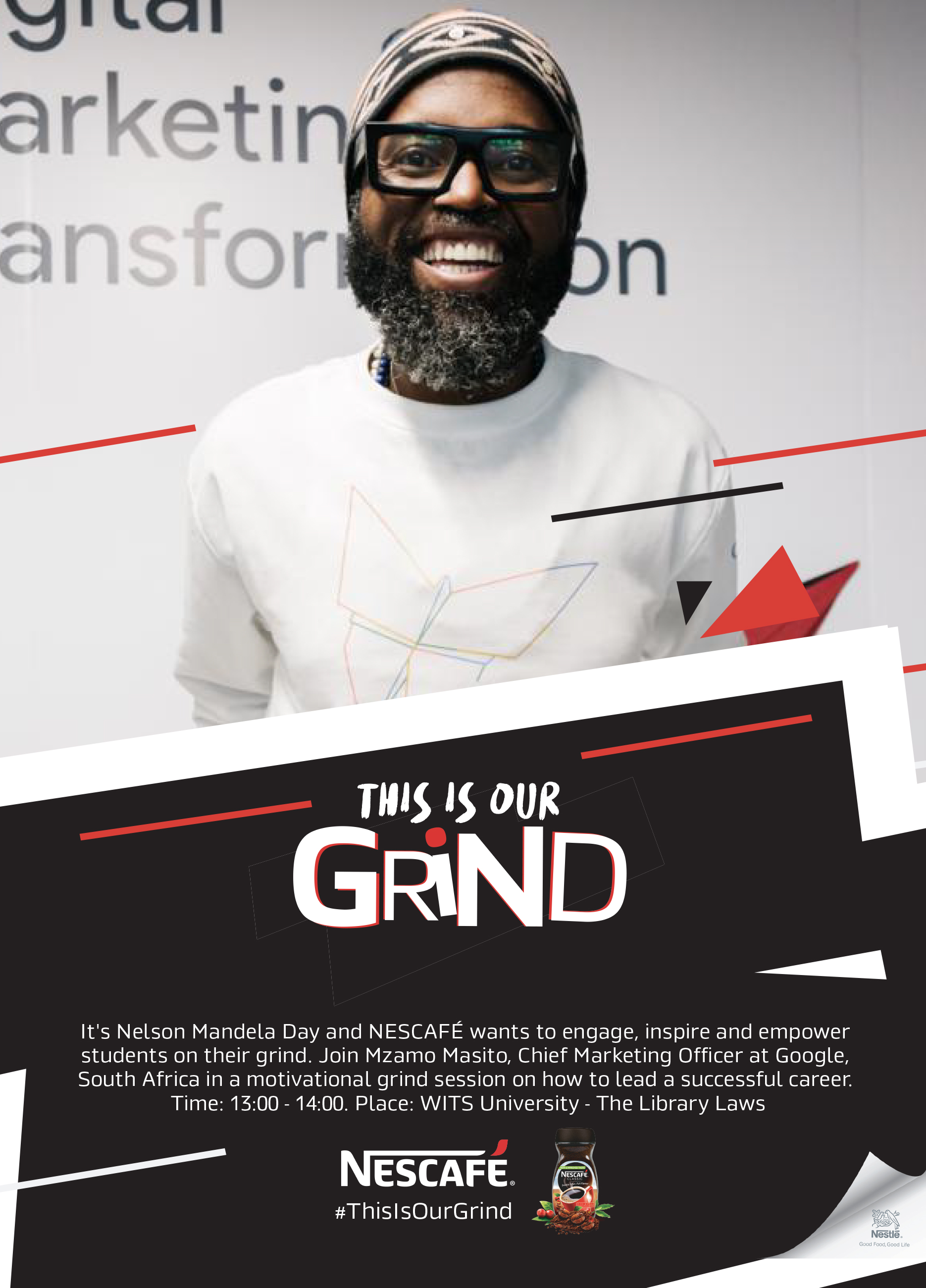 This Is Your Grind- Skills for Jobs, a talk by Mzamo Masito and a cup of Nescafé Coffee to stay on your grind.
