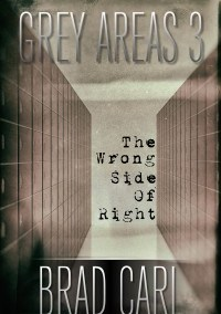 Grey Areas 3: The Wrong Side of Right
