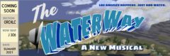 Poster for The WaterWay musical