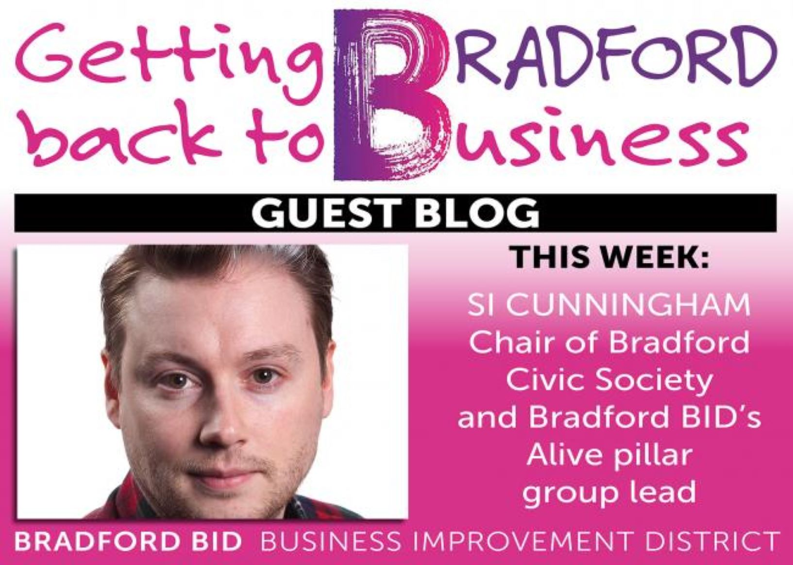 Getting Bradford Back to Business – Si Cunningham