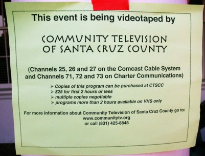 "According to a note posted on a pillar, if you have $25 to spend, then Santa Cruz County Community Television will make you a video copy of the November 30, 2005, Santa Cruz protest and rally against the death penalty and to save Stanley ""Tookie"" Williams."