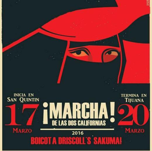 Graphic by Eduardo Chavez in support of the March of the two Californias starting on March 17 in San Quintín.