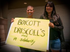 Boycott Driscoll's. Stand in Solidarity