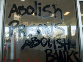 Abolish Prisons Abolish Banks