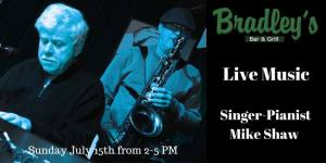 Live Music at Bradley's Bar and Grill Sunday July 15, 2018