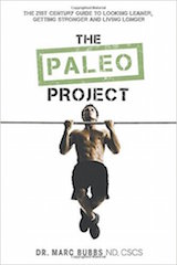 The cover of the Paleo Project by Marc Bubbs, ND