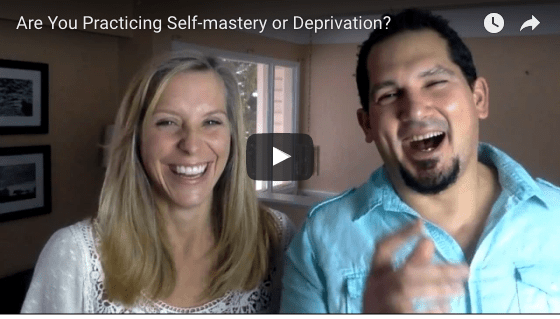 Are You Practicing Self-Mastery or Deprivation?