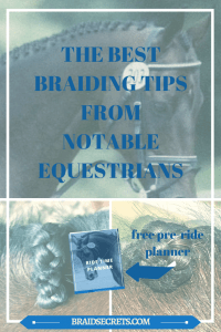 Learn the best braiding tips from notable equestrians