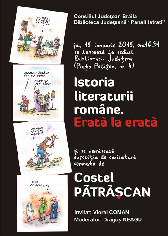 Lansarea Istoriei literaturii române. Erată la erată și vernisajul expoziţiei de caricatură