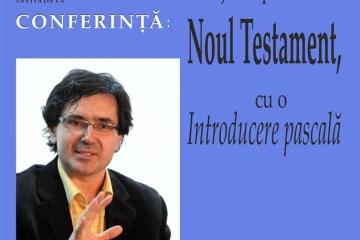 Muzeul Brăilei va găzdui conferința Pasaje disputate din Noul Testament