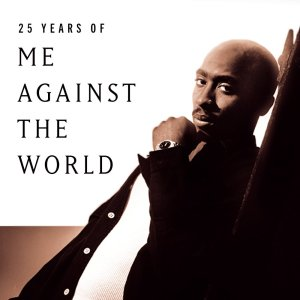 Me Against the world  Hip hop star 2 Pac