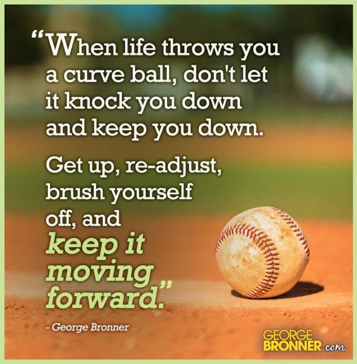 FACING A SERIOUS CHALLENGE: GET UP RE-ADJUST & BRUSH YOURSELF OFF