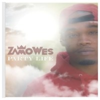 "[ The Distribution ] ZamoWes ""Party Life"""