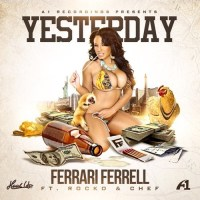 "[ The Distribution ] Ferrari Ferrell ft Rocko & Chef ""Yesterday"""