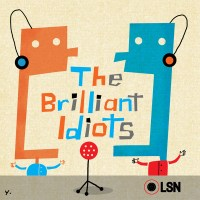 "Podcast: Brilliant Idiots ""Bailando"" (ft. Tiffany Luu )"
