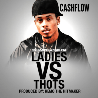 "Music CashFlow ""Ladies Vs Thots"""