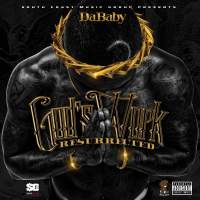 "Da Baby - ""God's Work: Ressurected"" (Mixtape)"