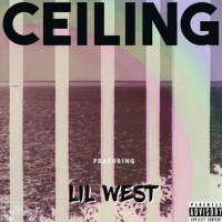 "Best Picture & Lil West - ""Ceiling"""