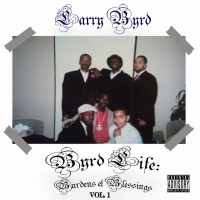 "Larry Byrd - ""Burdens & Blessings Vol. 1"""
