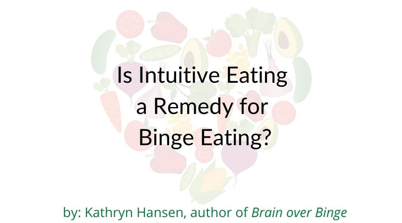 Intuitive eating for binge eating