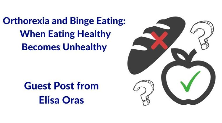 Orthorexia and binge eating Elisa Oras