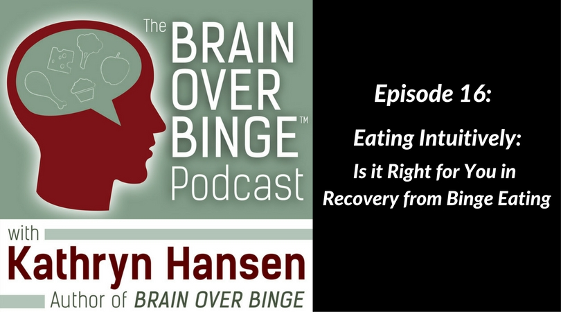 Intuitive eating binge eating podcast