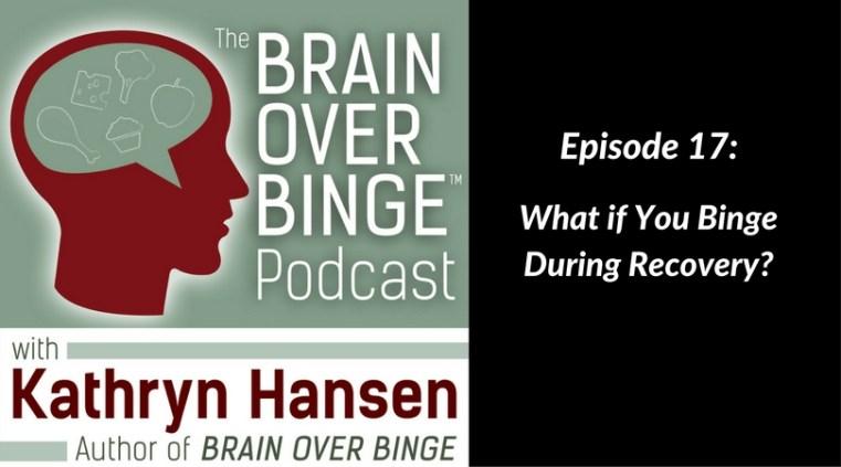 Get back on track after a binge (podcast)
