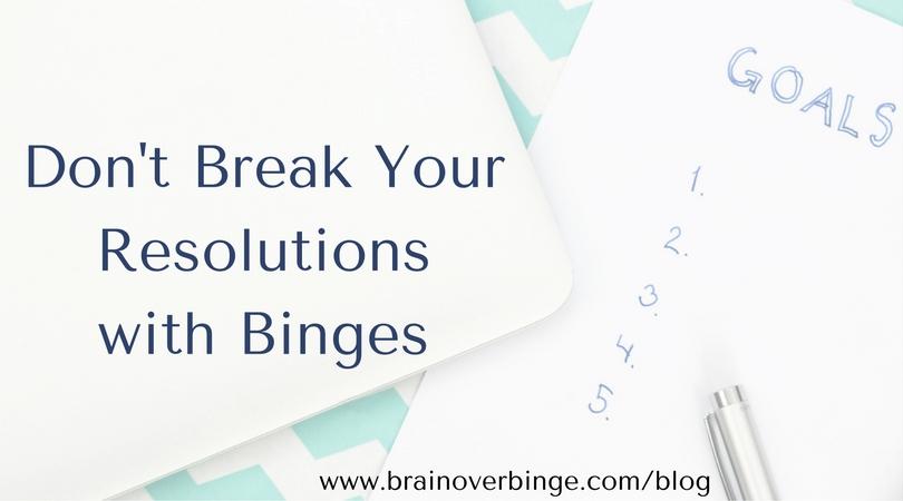Dont binge when you break a resolution