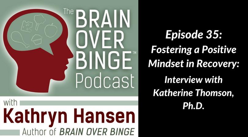 Positive mindset binge eating recovery (Katherine Thomson)