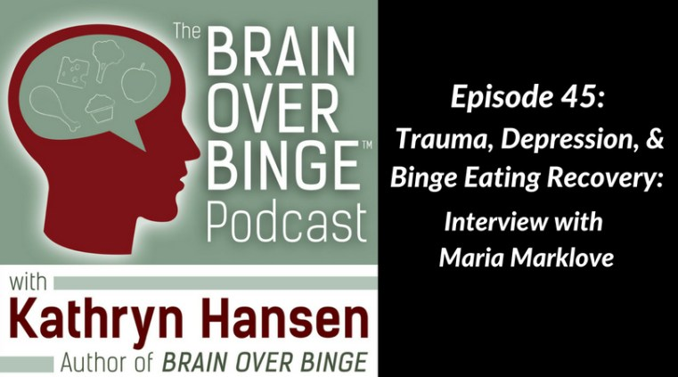 Trauma, depression, and binge eating recovery podcast