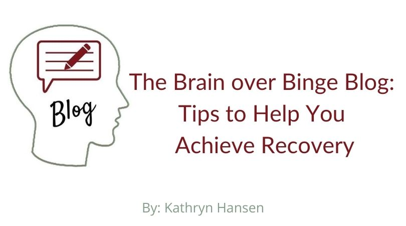 Brain over Binge Blog