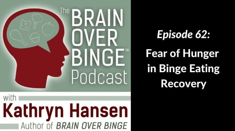 Hunger in binge eating recovery podcast