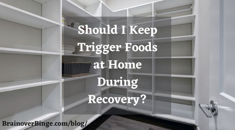 trigger foods binge eating