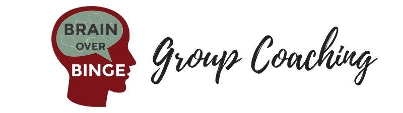 brain over binge group coaching