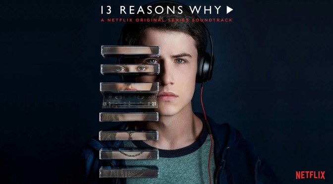 Netflix, 13 Reasons Why