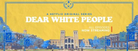 Dear White People, Netflix, SisterLee Productions, Culture Machine, Code Red, Homegrown Pictures, Roadside Attractions, Lionsgate Television