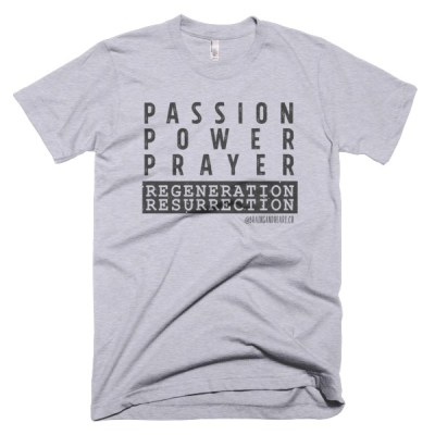 Passion Power Prayer Light T-Shirt