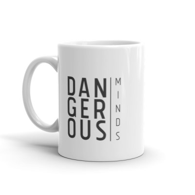 Dangerous Minds Mug
