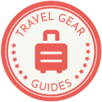 Guide to the Best Travel Gear