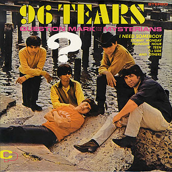 question-mark-mysterians-96-tears
