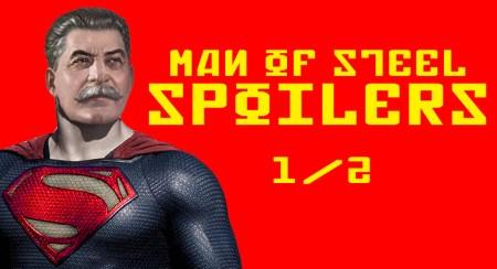 Man of steel Stalin Spoilers