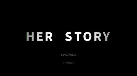 Her Story title